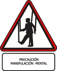 señal de precaución de manipulación mental